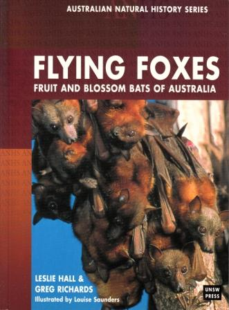 Image for Flying Foxes : Fruit and Blossom Bats of Australia # Australian Natural History Series