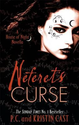 Image for Neferet's Curse #3 House of Night Novellas