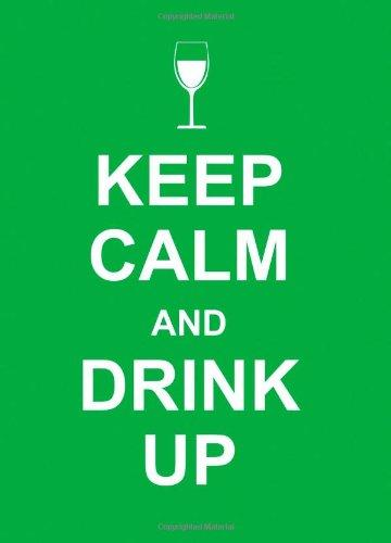 Image for Keep Calm and Drink Up