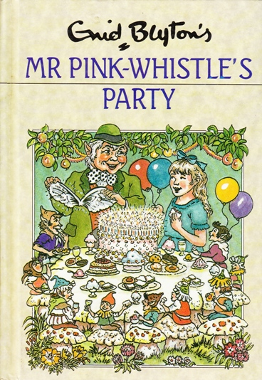 Image for Mr. Pink-Whistle's Party [used book]