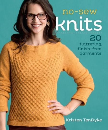 Image for No-Sew Knits: 20 Flattering, Finish-Free Garments