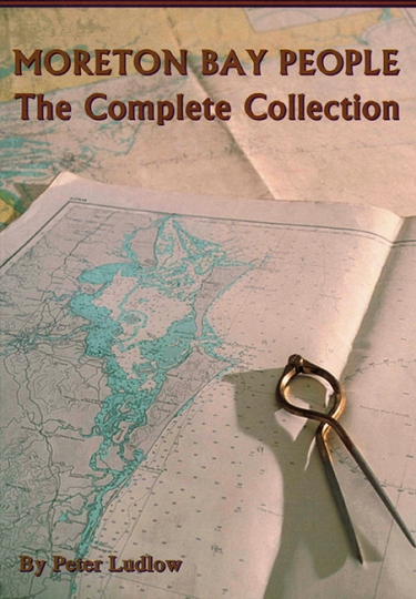 Image for Moreton Bay People : The Complete Collection
