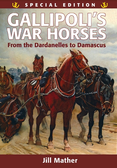 Image for Gallipolli's War Horses : From the Dardanelles to Damascus 1915-1918