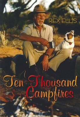 Image for Ten Thousand Campfires: On Safari in the Outback, Africa and India