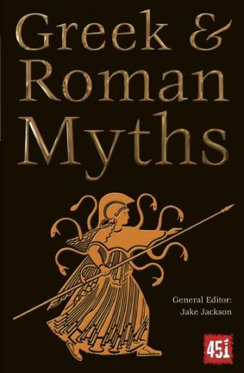 Image for Greek and Roman Myths: The World's Greatest Myths and Legends