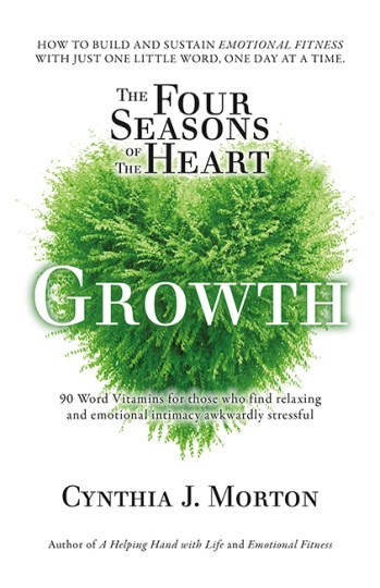 Image for The Four Seasons of the Heart - Growth - 90 Word Vitamins for those who find relaxing and emotional intimacy awkwardly stressful