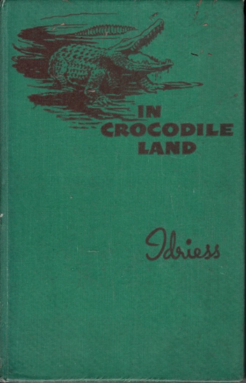 Image for In Crocodile Land: Wandering in Northern Australia [used book][hard to find] *** Out of Stock ***