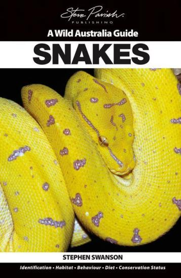 Image for Snakes: A Wild Australia Guide
