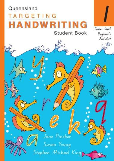Image for Queensland Targeting Handwriting 1 Student Book : Queensland Beginner's Alphabet