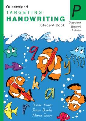 Image for Queensland Targeting Handwriting P Student Book : Prep : Queensland Beginner's Alphabet