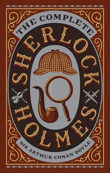 Image for The Complete Sherlock Holmes: Leatherbound Classic Collection