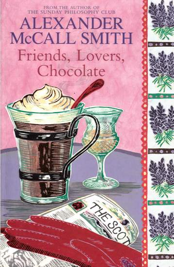 Image for Friends, Lovers, Chocolate #2 Isabel Dalhousie [used book]