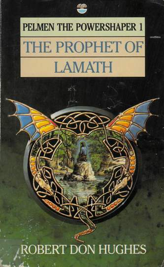 Image for The Prophet of Lamath #1 Pelmen the Powershaper [used book]