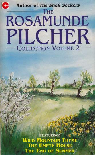 Image for The Rosamunde Pilcher Collection Volume 2 3in1 Wild Mountain Thyme, The Enemy House, The End of Summer [used book]