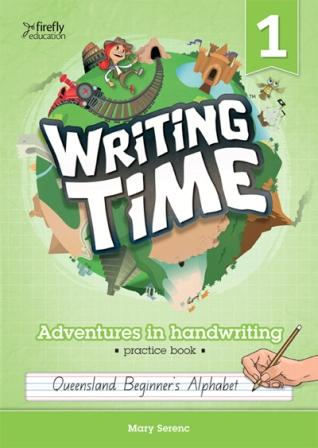 Image for Writing Time 1 (Queensland Beginner's Alphabet) Student Practice Book