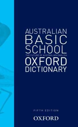 Image for Australian Basic School Oxford Dictionary [Fifth Edition]