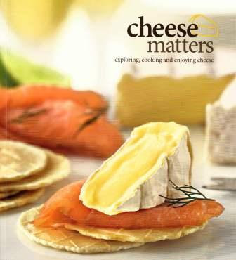 Image for Cheese Matters: Exploring Cooking and Enjoying Cheese [used book]