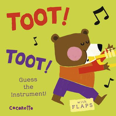 Image for What's That Noise? Toot! Toot! Guess the Instrument! - With Flaps