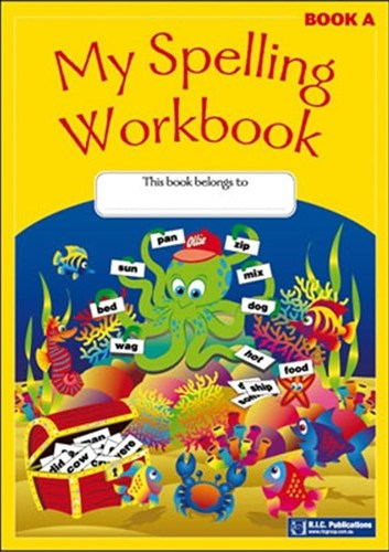 Image for My Spelling Workbook Book A (Ages 5-6)  RIC-1161