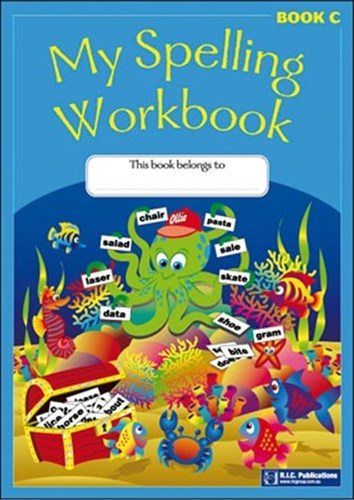Image for My Spelling Workbook Book C (Ages 7-8)  RIC-1163