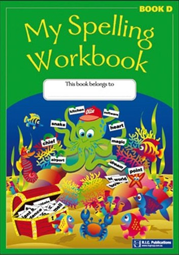 Image for My Spelling Workbook Book D (Ages 8-9)  RIC-1164