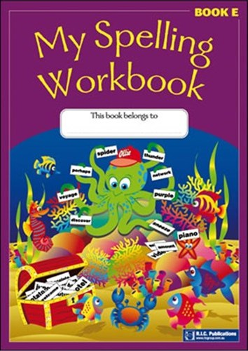 Image for My Spelling Workbook Book E (Ages 9-10)  RIC-1165