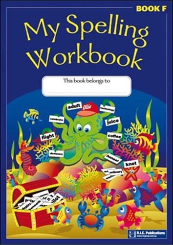 Image for My Spelling Workbook Book F (Ages 10-11)  RIC-1166