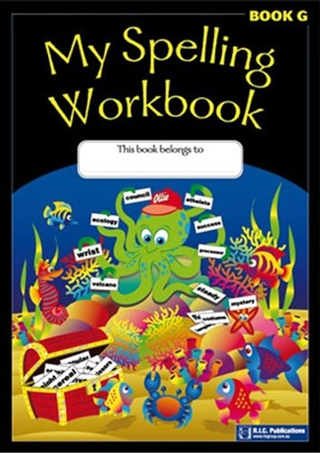 Image for My Spelling Workbook Book G (Ages 11-12)  RIC-1167