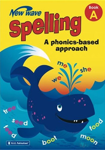 Image for New Wave Spelling Book A Student Workbook (Ages 5-6) RIC-6267
