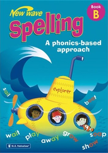 Image for New Wave Spelling Book B Student Workbook (Ages 6-7) RIC-6268