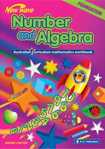 Image for New Wave Number and Algebra Foundation Workbook (Ages 5-6) RIC-6115 Australian Curriculum