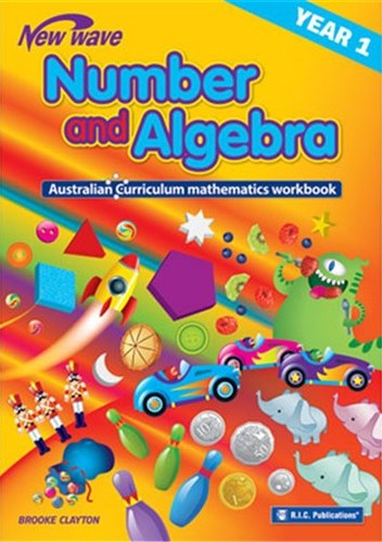 Image for New Wave Number and Algebra Year 1 Workbook (Ages 6-7) RIC-6116 Australian Curriculum