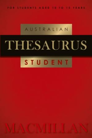Image for Macmillan Australian Student Thesaurus 2nd Edition (age 10 to 15 years)