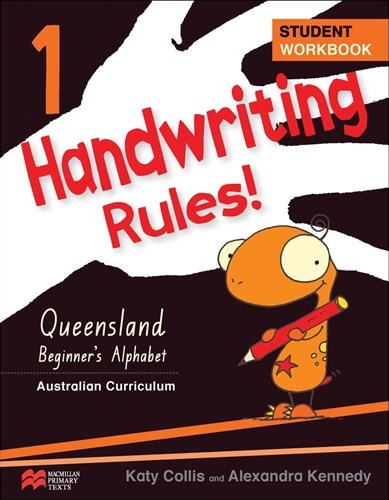 Image for Handwriting Rules! Year 1 Student Workbook AC - Queensland Beginner`s Alphabet