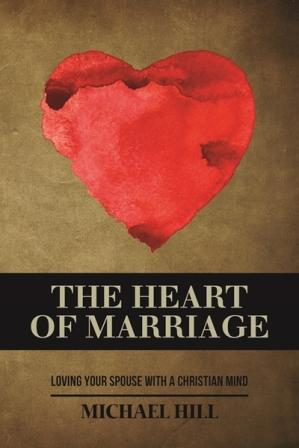 Image for The Heart of Marriage