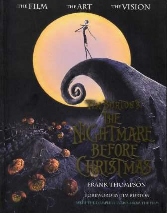 Image for Tim Burton's the Nightmare Before Christmas: The Film, the Art, the Vision [used book][hard to get]