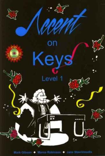 Image for Accent on Keys Level 1 Piano/Keyboard - CD Included