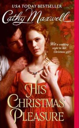 Image for His Christmas Pleasure #4 Scandals and Seductions [used book]