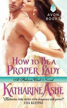 Image for How to Be a Proper Lady #2 Falcon Club [used book]