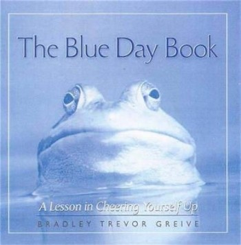 Image for The Blue Day Book : A Lesson in Cheering Yourself Up [used book]