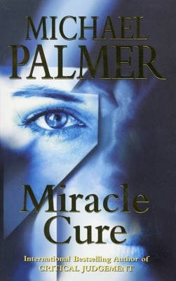 Image for Miracle Cure [used book]