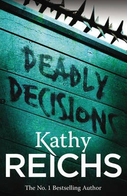 Image for Deadly Decisions #3 Temperance Brennan [used book]