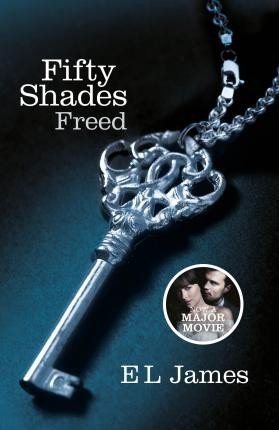 Image for Fifty Shades Freed #3 Fifty Shades [used book]