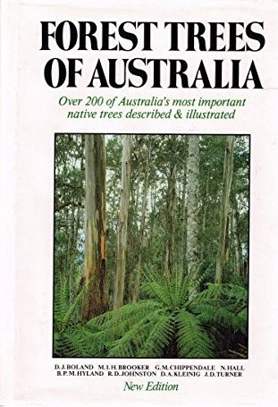 Image for Forest Trees of Australia : Over 200 of Australia's most important native trees describedand illustrated [used book]