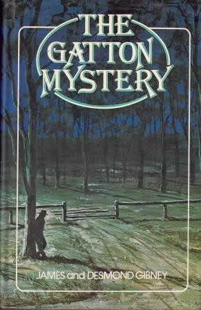 Image for The Gatton Mystery [used book][hard to get]
