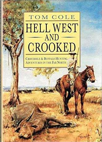 Image for Hell West and Crooked [Illustrated Edition] [used book] [hard to get]