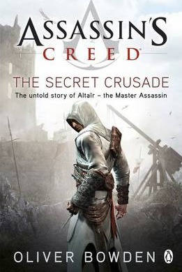 Image for The Secret Crusade #3 Assassin's Creed [used book]