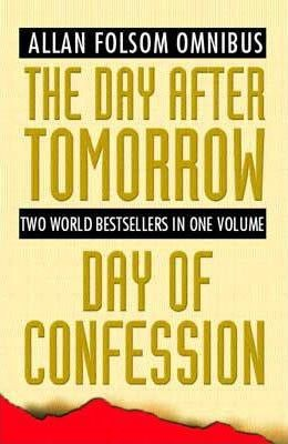 Image for Allan Folsom Omnibus : The Day after Tomorrow / Day of Confession [used book]