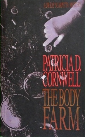 Image for The Body Farm #5 Kay Scarpetta [used book]