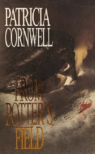 Image for From Potter's Field #6 Kay Scarpetta [used book]
